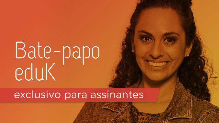 capa do curso Bate-papo eduK com Liliane Ferrari