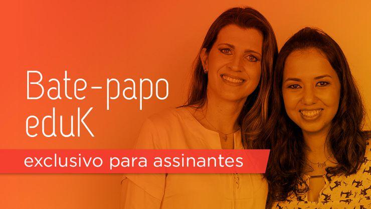 capa do curso Bate-papo eduK com Ane Sousa e Dani Schick